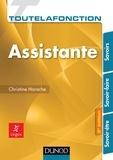 Christine Harache - Toute la fonction Assistante - 2e éd. - Savoirs, Savoir-faire, Savoir-être.