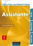 Christine Harache - Toute la fonction assistante - Savoirs, savoir-faire, savoir-être.