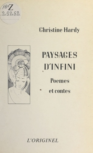 PAYSAGES D'INFINI.POEMES ET CONTES