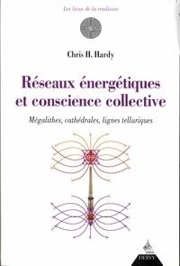 Christine Hardy - Réseaux énergétiques et conscience collective - Mégalithes, cathédrales, lignes telluriques.