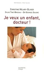 Je veux un enfant, docteur! - Ou le combat gagné contre la stérilité.pdf
