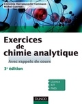 Christine Herrenknecht-Trottmann et Michel Guernet - Exercices de Chimie analytique - 3e éd. - Avec rappels de cours.