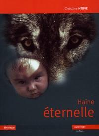 Christine Hervé - Haine éternelle.