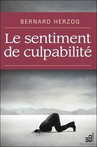 Christine Herzog et Bernard Herzog - Le sentiment de culpabilité.