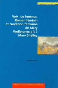 Christine Hivet - Voix de femmes - Roman féminin et condition féminine de Mary Wollstonecraft à Mary Shelley.