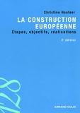 Christine Houteer - La construction européenne - Etapes, objectifs, réalisations.