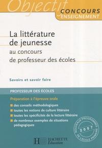 Christine Houyel - La littérature de jeunesse au concours de professeur des écoles.