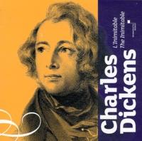 Dominique Dupinet et Christine Huguet - L'inimitable Charles Dickens.