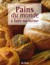 Christine Ingram et Jennie Shapter - Pains du monde - A faire soi-même.