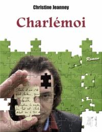 Christine Jeanney - Charlémoi.