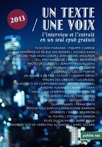 Christine Jeanney et Philippe Carrese - Un Texte / Une Voix - L'intégrale de la saison 2013 avec les interviews et les extraits en un seul epub.
