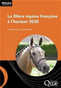 Christine Jez - La filière équine française à l'horizon 2030.