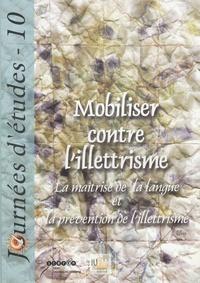 Christine Jourdain - Mobiliser contre l'illettrisme - La maîtrise de la langue et la prévention de l'illettrisme.