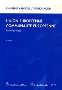 Union Européenne Communauté Européenne - Recueil de textes.pdf