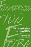 Christine Katlama - VIH : complications et comorbidités.