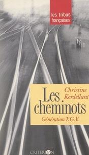 Christine Kerdellant et Jean-Claude Lamy - Les cheminots - Génération TGV.