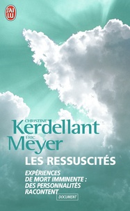 Christine Kerdellant et Eric Meyer - Les Ressuscités.