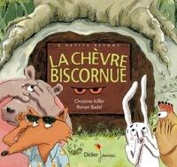 Christine Kiffer - La chèvre Biscornue.