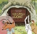 Christine Kiffer et Ronan Badel - The Grisly Goat.