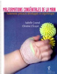 MALFORMATIONS CONGENITALES DE LA MAIN. Traitements précoces développés en ergothérapie.pdf