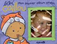 Bébé Caillou - Mon premier album photo.pdf