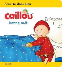 Christine L'Heureux et Gisèle Légaré - Caillou, bonne nuit !.
