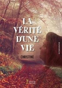Christine - La vérité d'une vie.