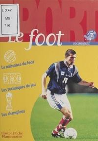 Christine Labadie-Larroudé et Walther Lalonde - Le foot.
