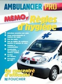 Christine Lacaque - Ambulancier pro - Règles d'hygiène.