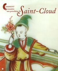 Christine Lahaussois - Comment reconnaître une porcelaine de Saint-Cloud.