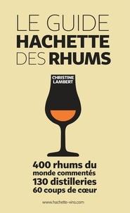 Christine Lambert - Guide Hachette des Rhums.