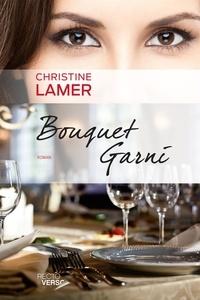 Christine Lamer - Bouquet Garni.