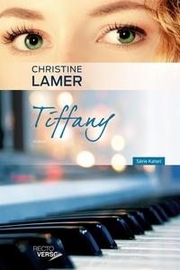 Christine Lamer - Kateri  : Tiffany.