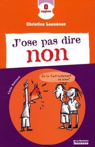 Christine Laouénan - J'ose pas dire non.