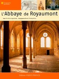 Christine Lapostolle et Hervé Champollion - L'abbaye de Royaumont.