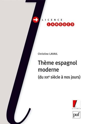 Christine Lavail - Thème espagnol moderne - Du XIXe siècle à nos jours.
