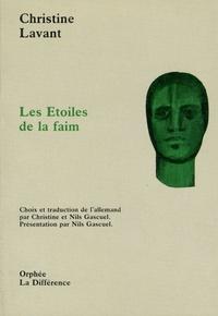 Christine Lavant - Les étoiles de la faim.