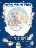 Christine Laydu et Cécile Vangout - Bonne nuit les petits présente Cendrillon.