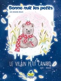 Christine Laydu et Cécile Vangout - Bonne nuit les petits présente Le vilain petit canard.