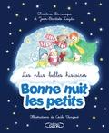 Christine Laydu et Dominique Laydu - Les plus belles histoires de Bonne nuit les petits.