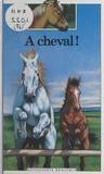 Christine Lazier et Paul Bontemps - À cheval !.
