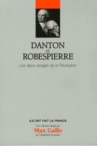 Christine Le Bozec - Danton et Robespierre - Les deux visages de la Révolution.