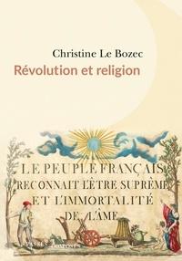 Christine Le Bozec - Révolution et religion.