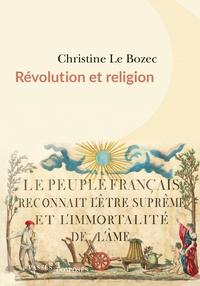 Christine Le Bozec - Révolution et religions.