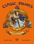 Christine Le Dérout et Gwendal Lemercier - La course au trésor - Classe pirates !.