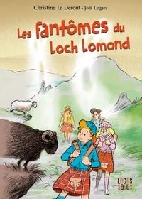 Christine Le Dérout et Joël Legars - Les fantômes du Loch Lomond.