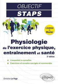 Physiologie de l'exercice physique, entraînement et santé - Christine Le Page pdf epub