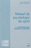 Christine Le Scanff - Manuel de psychologie du sport - Tome 2, L'intervention auprès du sportif.