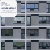 Christine Lebon et Elisabeth Tran-Mignard - Histoire d'Etoile - A Bobigny, projet de réhabilitation de la cité de l'Etoile, Emmaüs Habitat - Ellipse Architecture.