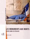 Christine Leduc-Gueye et Yves Guillotin - Les monuments aux morts peints dans les églises - Pays de la Loire.